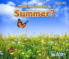 Seasons: What Can You See in Summer? by Sian Smith (2014, Paperback)