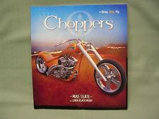 Drive. Ride. Fly Series.: Choppers by Mike Seate