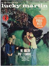 fotoromanzo LE AVVENTURE DI LUCKY MARTIN ANNO 1974 NUMERO 71 PITTI CARLETTO ROC