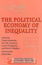 The Political Economy of Inequality (Frontier Issues in Economic Thoug-ExLibrary