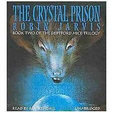 The Deptford Mice Trilogy: The Crystal Prison by Robin Jarvis (2013, CD, Unabrid