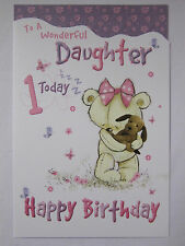 BEAUTIFUL COLOURFUL TO A WONDERFUL DAUGHTER 1 TODAY 1ST BIRTHDAY GREETING CARD
