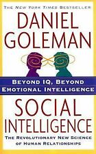 Social Intelligence : The New Science of Human Relationships by Daniel...