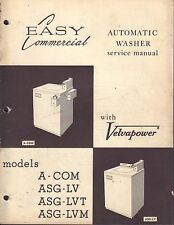 Easy Commercial Auto-Washer Service Manual A-Com, ASG-LV, ASG-LVT 022317nonDBE2