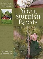 Your Swedish Roots: A Step by Step Handbook, Andersson, Kjell, Clemensson, Per,