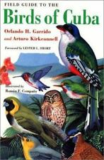 A Comstock Book: A Field Guide to the Birds of Cuba by Arturo Kirkconnell and...