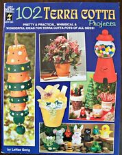 102 Terra Cotta Projects Book by LeNae Gerig Cute & Fun Projects New OOP