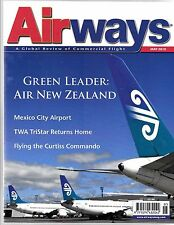 Airways, Review of Commercial Flight May 2010, Mexico City, other Articles