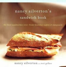 Nancy Silverton's Sandwich Book: The Best Sandwiches Ever--from Thursday Nights