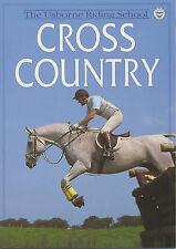 Cross Country (Usborne Riding School) Kate Needham Excellent Book