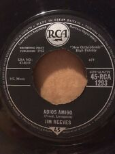 """1962 JIM REEVES 7"""" - ADIOS AMIGO / A LETTER TO MY HEART - 45-RCA 1293"""