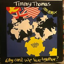 TIMMY THOMAS • Why Can't We Live Together? (1990 Remix) • Vinile 12 Mix • TK