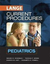 Pediatrics by Denise M. Goodman, Elizabeth C. Powell, Sharon M. Unti and...