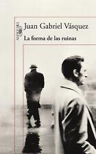 La Forma de Las Ruinas by Juan Gabriel Vásquez (2016, Paperback)