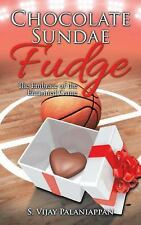 Chocolate Sundae Fudge : The Embrace of the Entwined Game by S. Vijay...