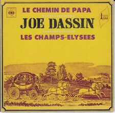 CD  SP 2T JOE DASSIN *LE CHEMIN DE PAPA* & *LES CHAMPS ELYSEES*