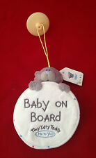 ME TO YOU TINY TATTY TEDDY BABY ON BOARD CAR WINDOW SUCTION SIGN GIFT