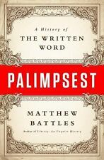 Palimpsest: A History of the Written Word-ExLibrary
