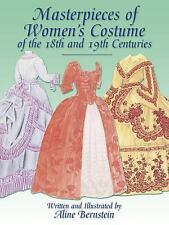 Masterpieces of Women's Costume of the 18th and 19th Centuries Dover Fashion an