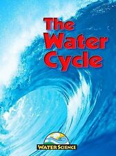 The Water Cycle (Water Science)