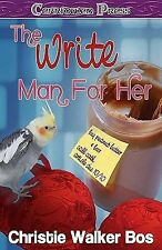 The Write Man For Her, Bos, Christie Walker, Good Book
