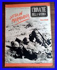 RIVISTA CRONACHE DELLA GUERRA - WW2 - N. 49 1941 guerre mondiali WAR MILITARE