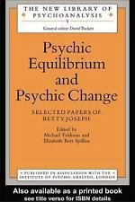 The New Library of Psychoanalysis: Psychic Equilibrium and Psychic Change :...