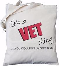 It's a Vet thing - you wouldn't understand - Natural Cotton Bag VETERINARIAN