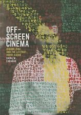 Off-Screen Cinema : Isodore Isou and the Lettrist Avant-Garde by Kaira M....