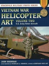 Stackpole Military Photo: Vietnam War Helicopter Art Vol. 2 : U. S. Army...