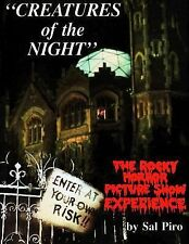 Creatures of the Night : The Rocky Horror Picture Show Experience by Sal Piro...