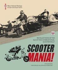 SCOOTER MANIA Recollections of the Isle of Man International Scooter Rally