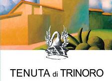 2 BOTTLES TENUTA DI TRINORO 2012