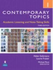 Contemporary Topics 1 : Academic Listening and Note-Taking Skills...