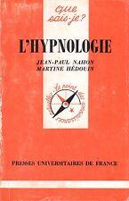 Que sais-je ? - L'hypnologie Jean Pierre Nahon & Martine Hédouin
