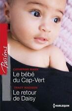 le bébé du Cap-Vert   le retour de Daisy Mann  Catherine  Madison  Tracy Livre