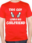 THIS GUY LOVES HIS GIRLFRIEND - Valentine / Fun / Novelty Themed Men's T-Shirt