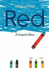 Red : A Crayon's Story by Michael Hall -NEW SOFTCOVER