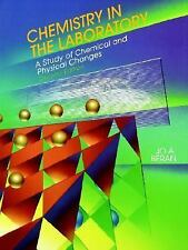 Chemistry in the Laboratory : A Study of Chemical and Physical Changes by Jo...