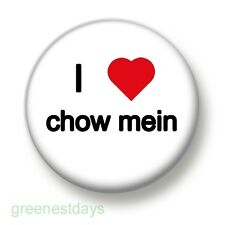 I Love / Heart Chow Mein 1 Inch / 25mm Pin Button Badge Noodles Chinese Japanese