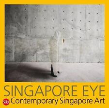 Singapore Eye: Contemporary Singapore Art, , Very Good Book