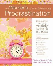 The Worrier's Guide to Overcoming Procrastination: Breaking Free from the Anxiet