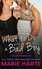 Marie Harte - What To Do With A Bad Boy (2014) - New - Mass Market (Paperba