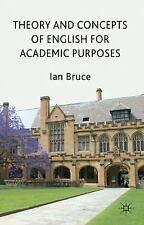 Theory and Concepts of English for Academic Purposes by Ian Bruce (2011,...