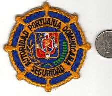 Vintage Military or Police Patch Portuaria Dominicana Seguaidad Autoridad