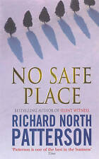 Richard North Patterson No Safe Place Very Good Book