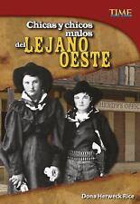 TIME for Kids en Español - Level 5: Chicas y Chicos Malos Del Lejano Oeste by...