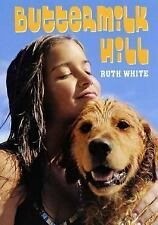Ruth White - Buttermilk Hill (2006) - New- Trade Paper (Paperback)