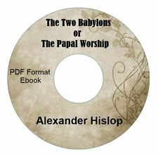 TWO BABYLONS-CATHOLICISM-ALEXANDER HISLOP-CD Ebook PDF-Kindle-iPhone Compatible