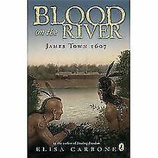 NEW - Blood on the River: James Town, 1607 by Carbone, Elisa